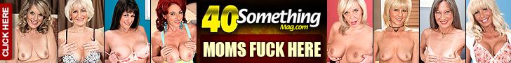 40 Something Mag - dojrzałe żony, rozwódki, sąsiadki. Filmy porno w HD